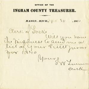 Arnold Note: April 30, 1870, Ingham County Treasurer Message