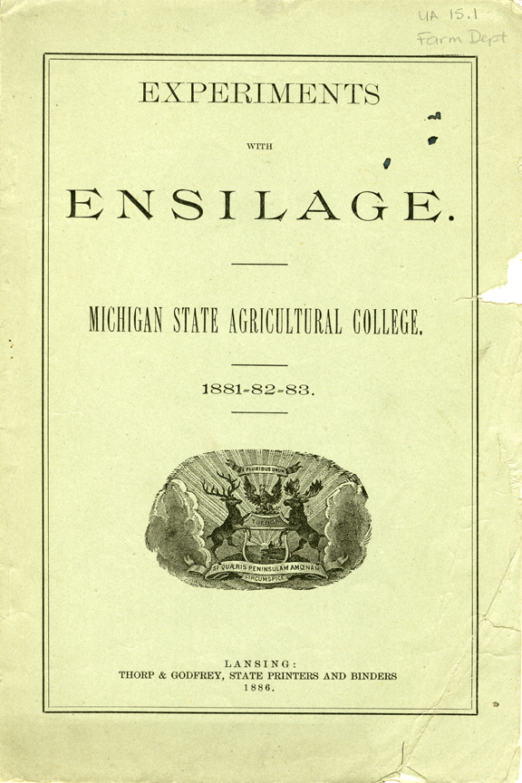Experiments with Ensilage during 1881-1883