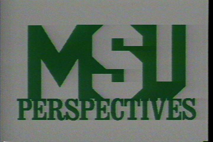 MSU Perspectives