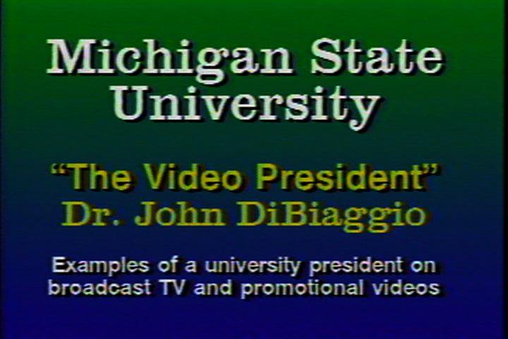 Video President: Dr. John DiBiaggio