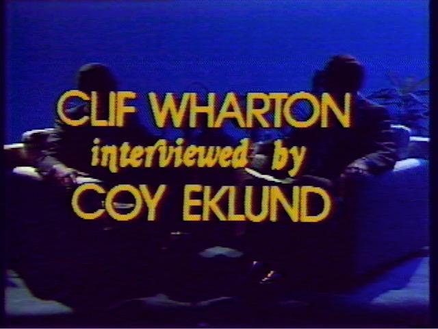 Clif Wharton interviewed by Coy Eklund, 1978