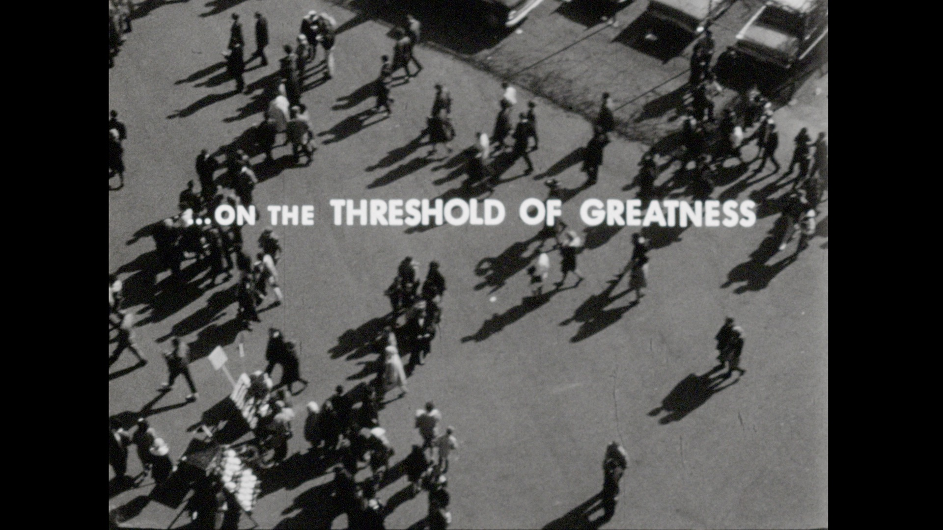 On the Threshold of Greatness, 1964-1965