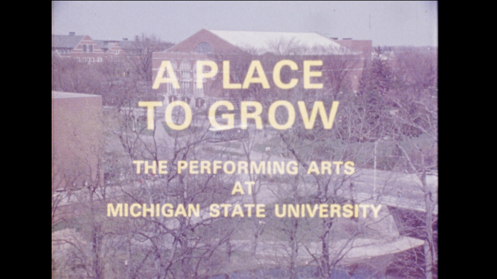 A Place to Grow, 1972