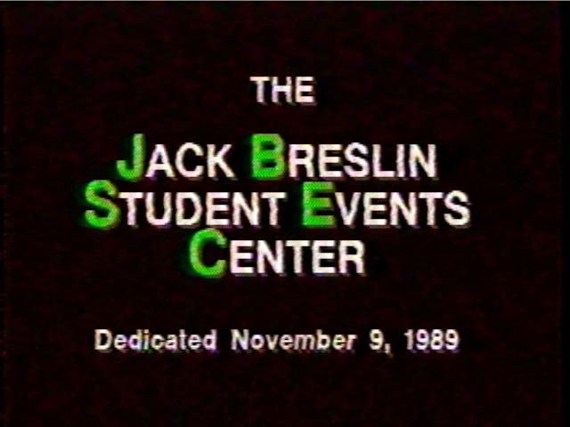 Dedication of the Jack Breslin Student Events Center, 1989