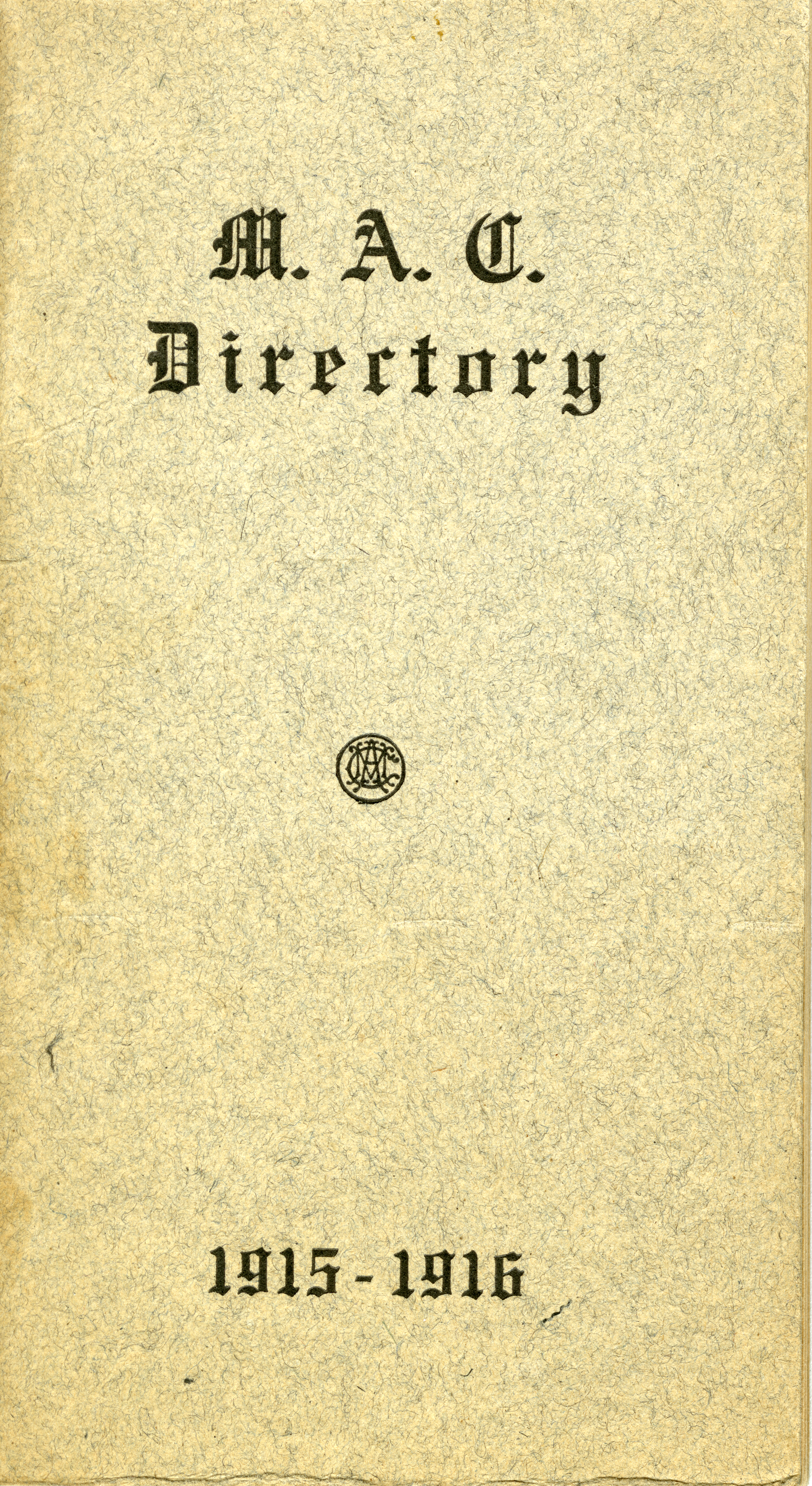 1915-1916 Michigan Agricultural College Faculty and Student Directory