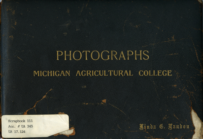 "Cover, ""Photographs: Michigan Agricultural College"""