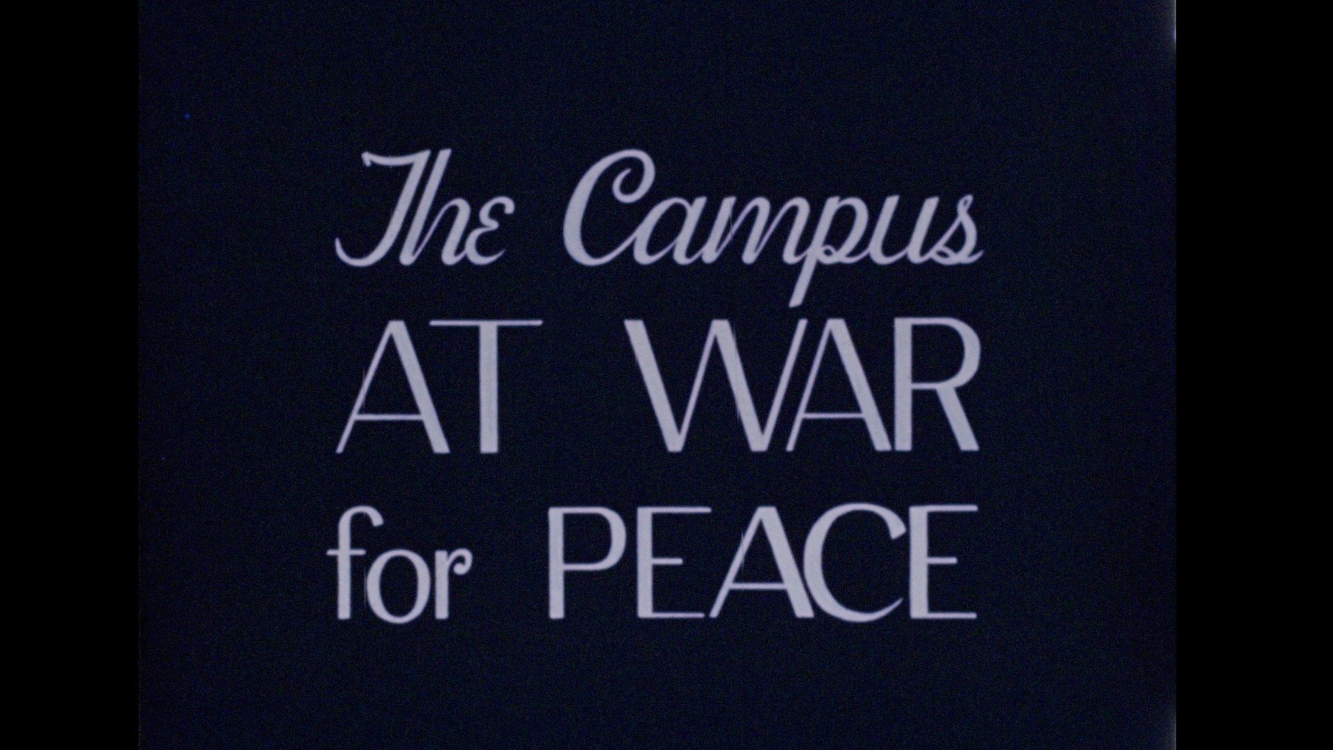 The Campus at War for Peace
